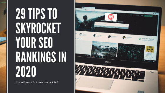 29 tips to skyrocket your SEO rankings in 2020