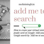 """How to create your virtual visiting card on Google/Add yourself to Google search by """"Add me to search."""""""